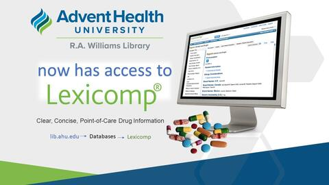 The AHU library now has access to Lexicom: clear, concise, point-of-care drug information. Go to https://libguides.ahu.edu/databases/lexicomp to access.