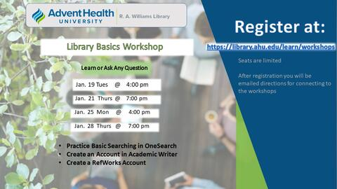 Library Basics Workshops: Learn or Ask Any Questions. Practice basic searching in OneSearch; Create an account in Academic Writer; Create a RefWorks account. Jan. 19 @ 4pm, Jan. 21 @ 7pm, Jan. 25 @ 4pm, or Jan. 28 @ 7pm