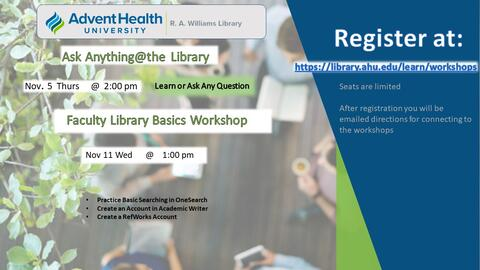 November Workshops. Ask Anything @ the Library: Nov 5 at 2pm. Faculty Library Basics Workshop: Nov 11 at 1pm.