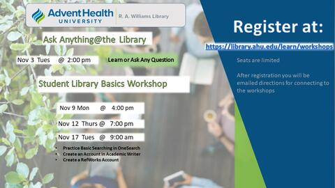 November Workshops. Ask Anything @ the Library: Nov 3 at 2pm. Student Library Basics Workshop: Nov 9 at 4pm, Nov 12 at 7pm, and Nov 17 at 9am.